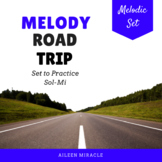 Melodic Games and Assessments for Sol-Mi {Road Trip}