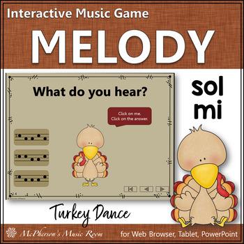 Thanksgiving Music Game Sol Mi {Interactive Melody Game} Turkey Dance