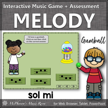 Music Game: Sol Mi Interactive Melody Game + Assessment {gumball}