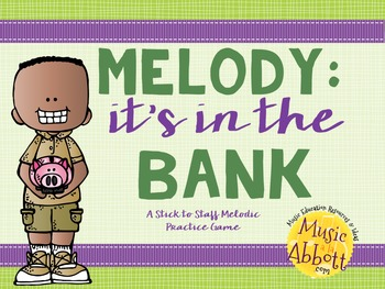 Melody, it's in the Bank! {A Bundled Set of Melodic Games}