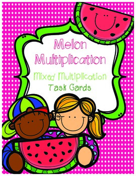 Melon Math Task Cards - Multiplication of decimals/fractions/3-digit numbers