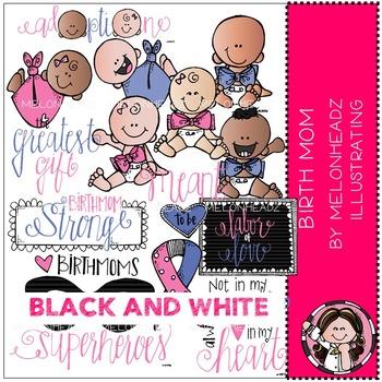 Melonheadz: Birth Mom BLACK AND WHITE