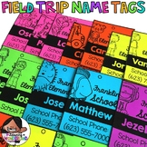 Field Trip (Editable Name Tags)