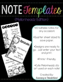 Editable Note Templates (Kidlettes Edition)