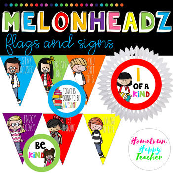 Melonheadz- Flags and Signs