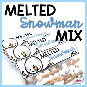 Melted Snowman Mix Bag Topper Freebie