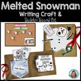 Melted Snowman Writing Craftivitiy   Bulletin Board Set