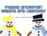 Melted Snowman Writing and Craftivity Pack