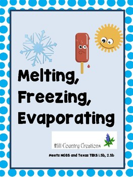 Melting, Freezing, Evaporating Cards...Meets NGSS and Texa