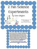 Melting Fun - 2 Science Experiments