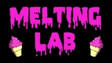 Melting Lab Procedures & PPT
