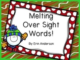 Melting Over Sight Words