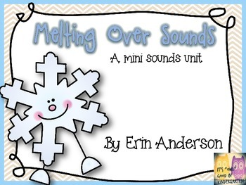 Melting Over Words- A Mini Sounds Unit