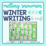 Melting Snowman Writing Activity and Craft