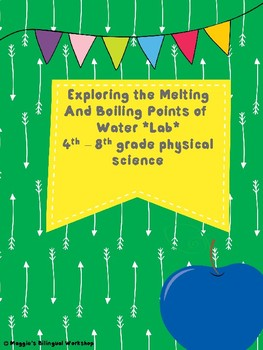 Melting and Boiling Points of Water Lab