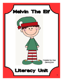Melvin The Elf Literacy Unit