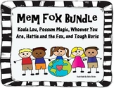 Mem Fox Bundle (Tough Boris, Hattie and the Fox, Whoever You Are, Possum Magic)