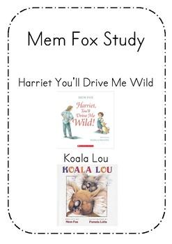 Mem Fox Study- Koala Lou and Harriet You'll Drive Me Wild