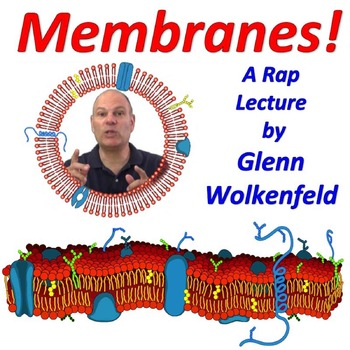 Membranes! (Mr. W's Cell Membranes Rap Video)