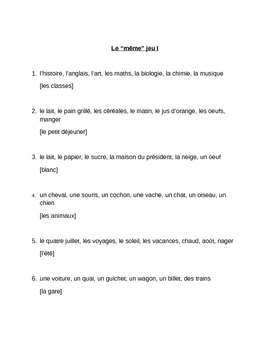 Même jeu (Common links in French) Vocabulary game