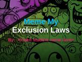 Meme my Exclusion Laws