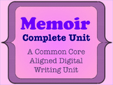 Memoir - A Common Core Aligned Digital Writing Unit