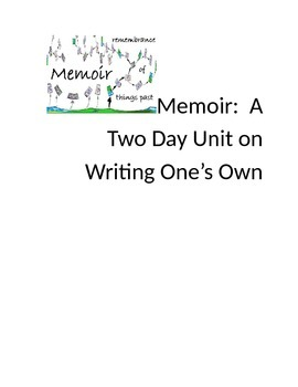 Memoir:  A Two Day Unit on Writing One's Own