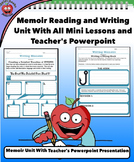 Ultimate Memoir Writing Unit (With Teacher's PowerPoint,  All Minilessons