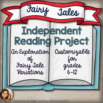 Fairy Tale Independent Reading Project