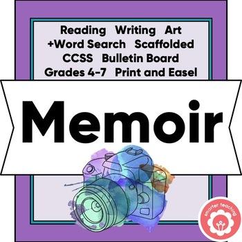 Writing A Memoir: A Scaffolded Unit