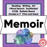 Memoir Writing Unit Scaffolded CCSS Grades 4-7 Print and Digital