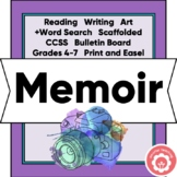 Memoir Scaffolded Unit CCSS Grades 4-7 Print or Digital Learning