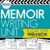 Memoir Study and Writing Unit:  10-Day Memoir Writing Unit (Google Compatible)