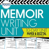 Memoir Study and Writing Unit:  10-Day Common Core Aligned