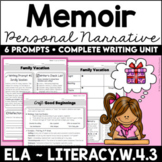 Memoir Writing (Personal Narrative) Unit