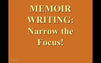 Memoir Writing PowerPoint - Narrow the Focus