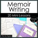 Everything you Need to teach Memoir Writing, Personal Narrative Creative Writing