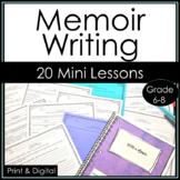 Memoir Writing Personal Narrative Writing Workshop Mini Lessons Print Digital