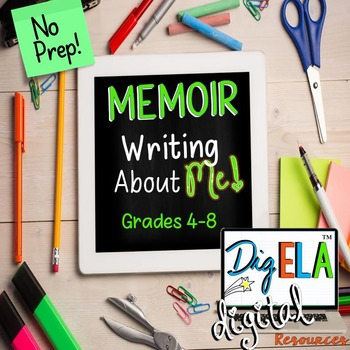 MEMOIR & PERSONAL EXPOSITORY ESSAY DIGITAL INTERACTIVE FOR MIDDLE SCHOOL ENGLISH