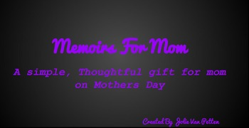 Memoirs For Mom, a perfect Mothers Day Gift