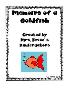 Memoirs of A Goldfish- A MiniUnit