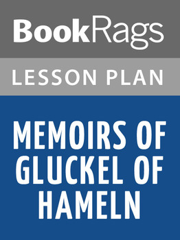 Memoirs of Gluckel Hameln Lesson Plans