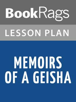 Memoirs of a Geisha Lesson Plans