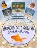 Memoirs of a Goldfish Activity Bundle