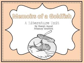 Memoirs of a Goldfish Literature Unit