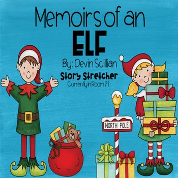 Memoirs of an Elf Story Stretcher