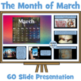 Memorable March Moments - Presentation on the Month of March