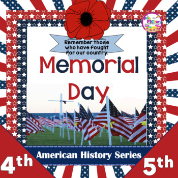 Memorial Day Literacy Activities U.S. History- 3rd, 4th, 5th Grades