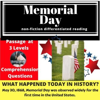 Memorial Day Differentiated Reading Passage May 30