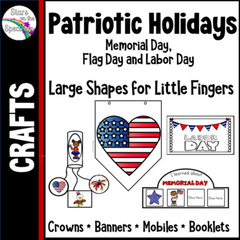 Memorial Day, Flag Day and Labor Day - For Little Fingers